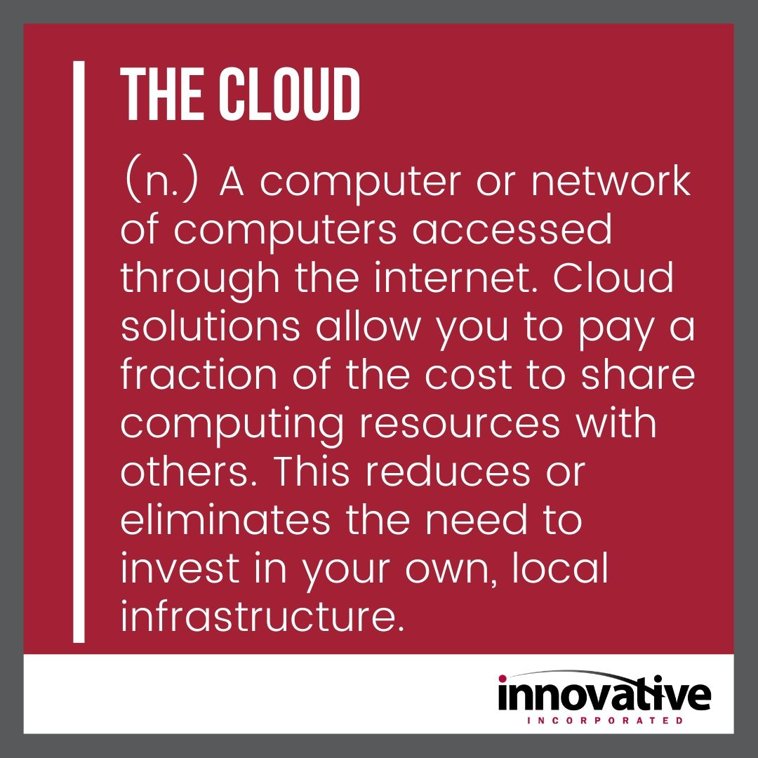Definition of the Cloud